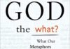 God the What?