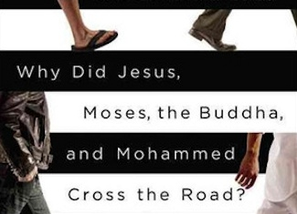 Why Did Jesus, Moses, the Buddha, and Mohammed Cross the Road? Christian Identity in a Multi-faith World