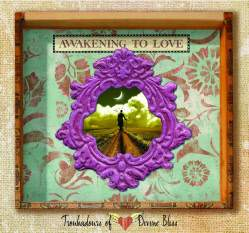 Awakening to Love - Troubadours of Divine Bliss