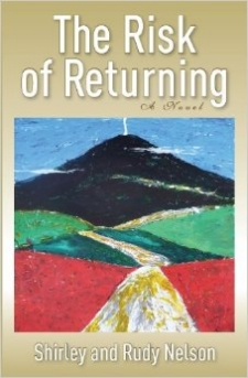 The Risk of Returning: A Novel