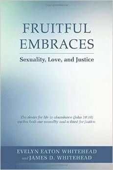 Fruitful Embraces: Sexuality, Love, and Justice