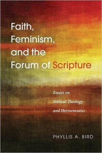 Faith, Feminism, and the Forum of Scripture