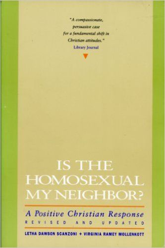 Is the Homosexual My Neighbor