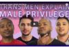 Trans Men Explain Male Privilege