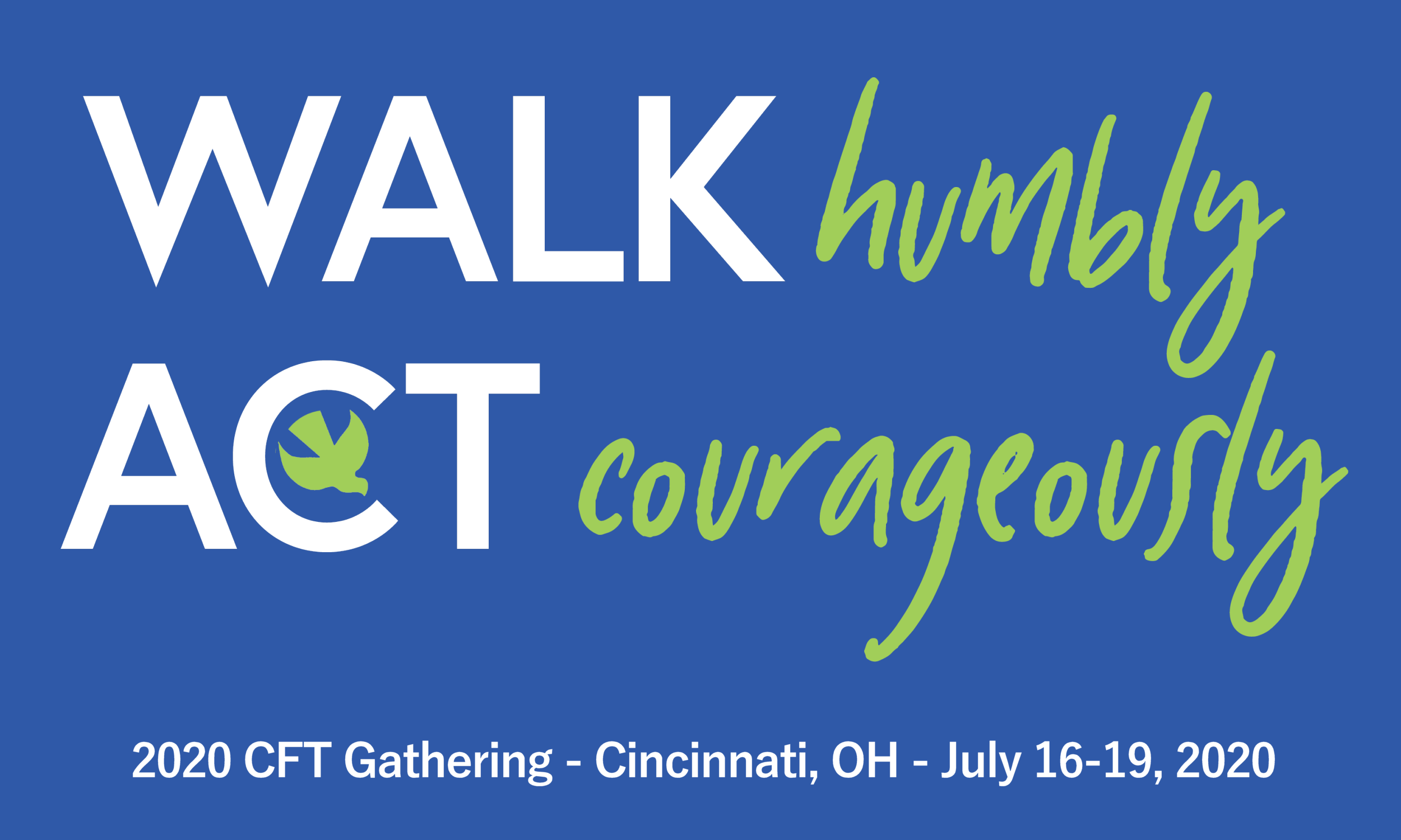 Walk Humbly, Act Courageously