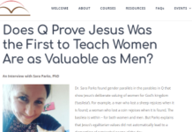 Does Q Prove Jesus Was the First to Teach Women Are as Valuable as Men?