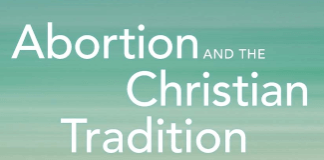 Abortion and the Christian Tradition Book Cover