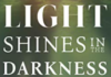 Light Shines in the Darkness book cover