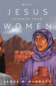 What Jesus Learned from Women, Book Cover